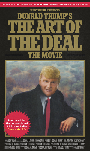 donald_trumps_the_art_of_the_deal_the_movie_poster